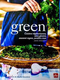 Mon avis sur le livre «Green» d'Anya Kassoff, avec unerecette